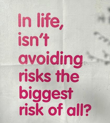 A photo taken by Lea explaining her attitude towards risk.