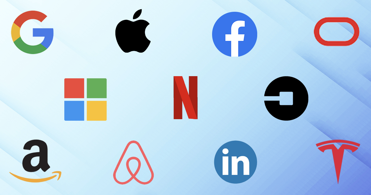 Facebook, Apple, Amazon, Netflix, Google comprise the FAANG Companies. Other top tech companies include LinkedIn, Tesla, Microsoft, Oracle, Airbnb, and Uber.